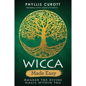 Wicca Made Easy Awaken the Divine